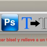 Tutorial Photoshop: aplicar bisel y relieve a un texto en photoshop