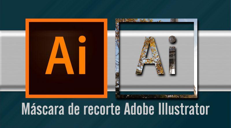 Videotutorial Adobe Illustrator: Cómo crear una máscara de recorte