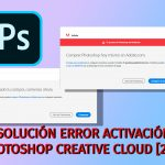 🚑SOLUCIÓN ERROR ACTIVACIÓN PHOTOSHOP CREATIVE CLOUD [2020] 🤒