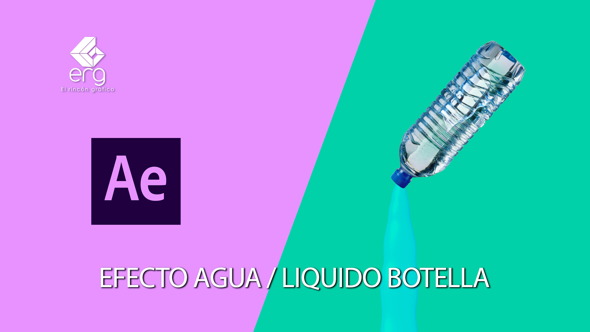 Tutorial After Effects 2020 Crear Efecto Agua/Liquido Botella [RAPIDO] 😅